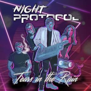 Night Protocol, Tears in the Rain