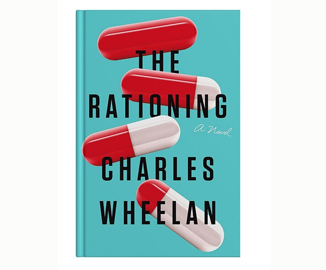 The Rationing by Charles Wheelan, W.W. Norton & Company, 412 pages. $26.95