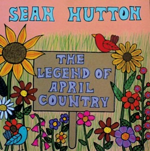 Sean Hutton, The Legend of April Country
