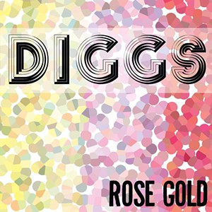 DIGGS, Rose Gold