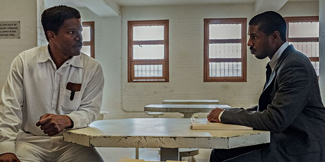 LAST CHANCES Foxx and Jordan play a death-row inmate and - his lawyer, respectively, in Cretton's affecting docudrama.