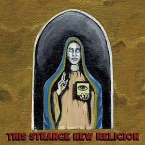 Call Shotgun, This Strange New Religion