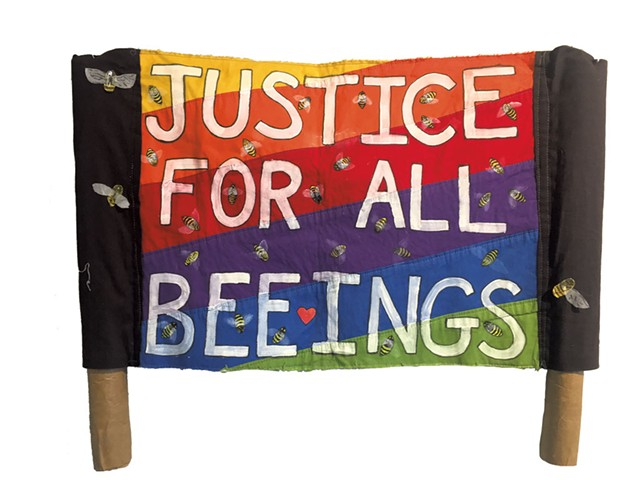 """Justice for All Beeings"" by Marie Davis - IMAGE  COURTESY OF T.W. WOOD GALLERY"