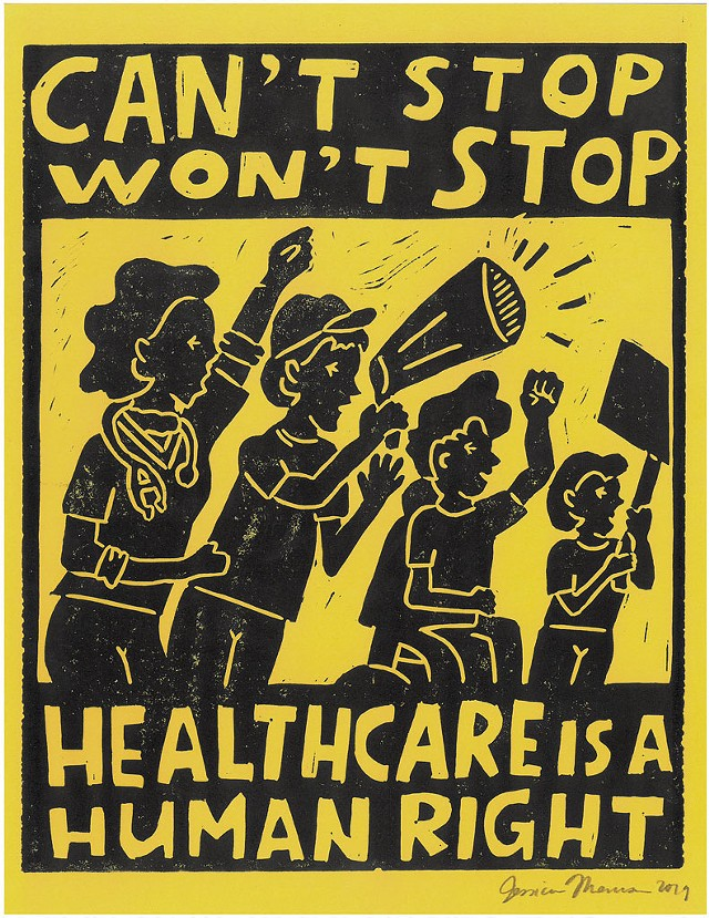 """""""Can't Stop Won't Stop, Healthcare Is a Human Right"""" by Jessica Morrison - IMAGE  COURTESY OF T.W. WOOD GALLERY"""