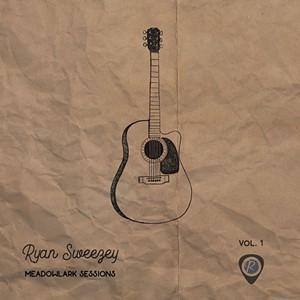 Ryan Sweezey, Meadowlark Sessions, Vol. 1