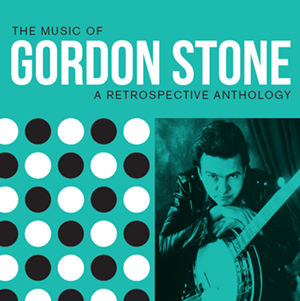 'The Music of Gordon Stone: A Retrospective Anthology' - COURTESY OF ASTROLOGY DAYS RECORDS