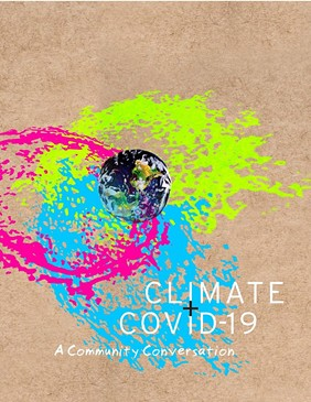 'Climate + COVID-19: A Community Conversation' - COURTESY OF 350VERMONT