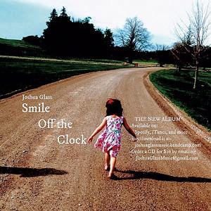 Joshua Glass, Smile Off the Clock - COURTESY