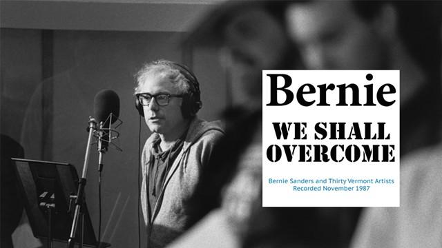 Bernie Sanders, We Shall Overcome - COURTESY OF TODD LOCKWOOD