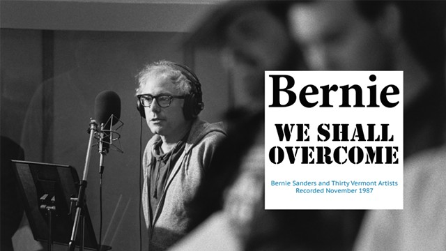 Bernie Sanders, We Shall Overcome - COURTESY OF TODD LOCKWOOD