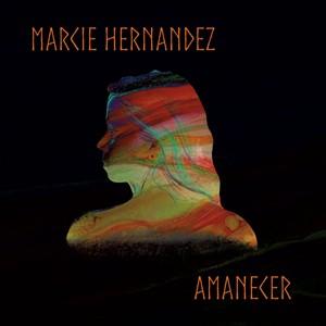 Marcie Hernandez, Amanecer - COURTESY