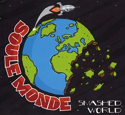 Soule Monde, Smashed World