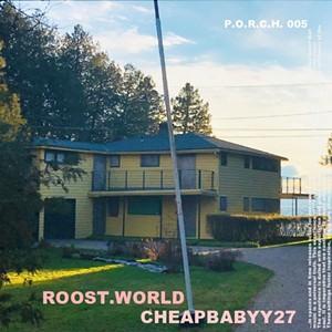 Roost.World, Cheapbabyy27 - COURTESY