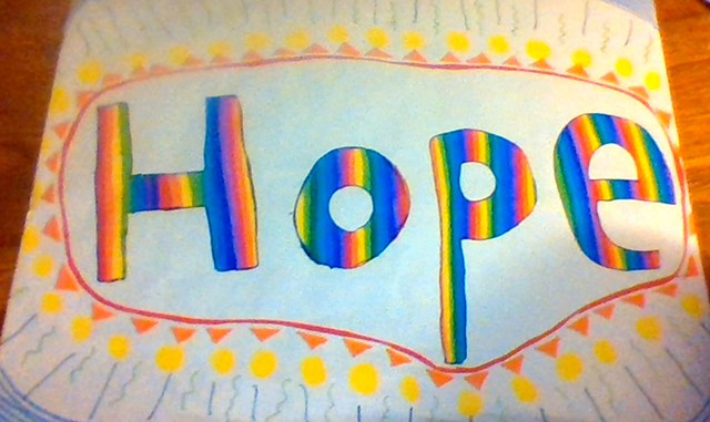 """A """"Hope"""" sign by Lienna Monte - CATHY RESMER ©️ SEVEN DAYS"""