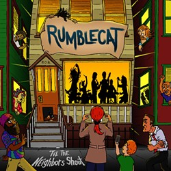 Rumblecat, 'Til the Neighbors Shout