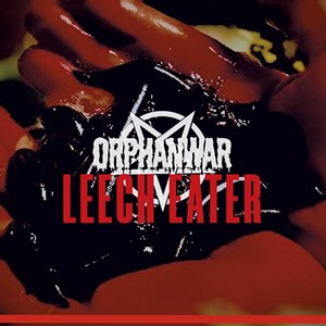 OrphanWar, Leech Eater - COURTESY