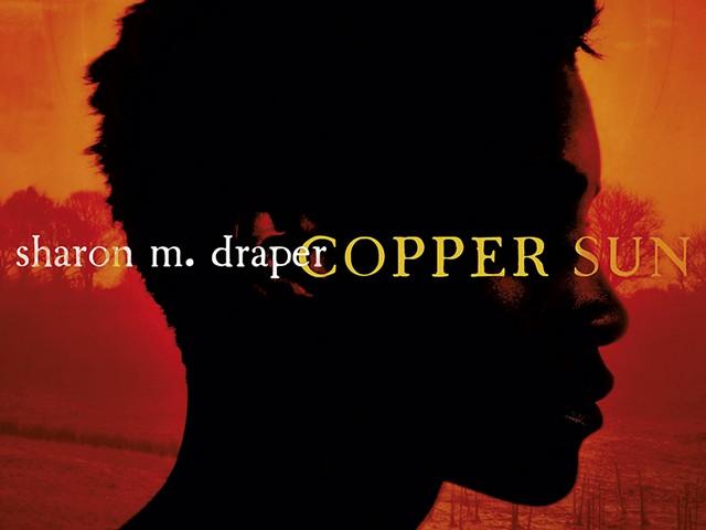 'Copper Sun' by Sharon M. Draper - COURTESY OF SIMON & SCHUSTER