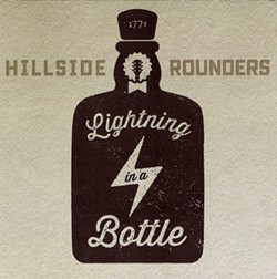 Hillside Rounders, Lightning in a Bottle