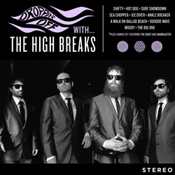 The High Breaks, Droppin' Off With ... the High Breaks