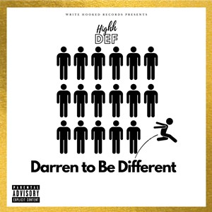 Highh Def, Darren to Be Different - COURTESY