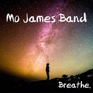 Mo James Band, Breathe - COURTESY