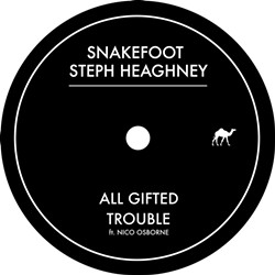 SnakeFoot & Steph Heaghney, All Gifted/Trouble EP