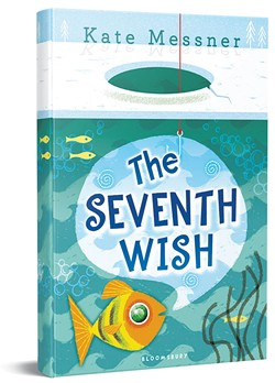 The Seventh Wish, by Kate Messner, Bloomsbury USA, 240 pages. $16.99.