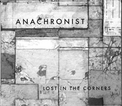 Anachronist, Lost in the Corners