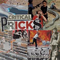 Critical Pricks, Sloblands