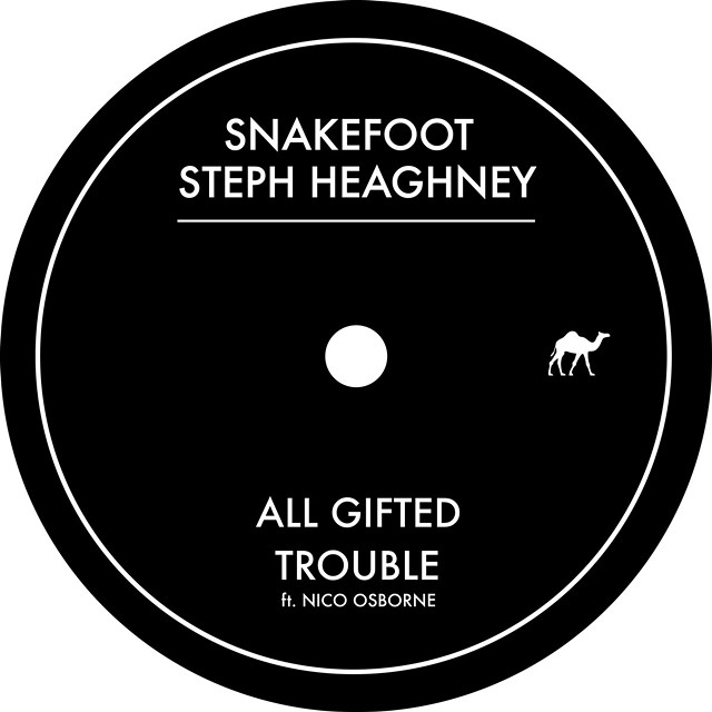 SnakeFoot & Steph Heaghney, 'All Gifted / Trouble EP' - SNAKEFOOT & STEPH HEAGHNEY
