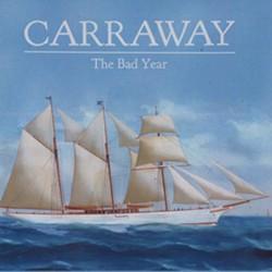 Carraway, The Bad Year