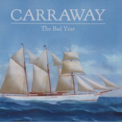Carraway, The Bad Year