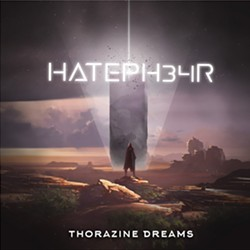 HatePH34R, Thorazine Dreams