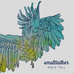smalltalker, Walk Tall
