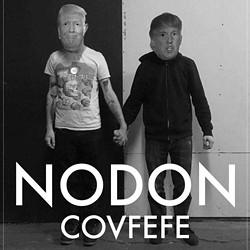 NODON, Covfefe EP