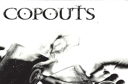 COPOUTS, <i>This Is to Her Life</i>