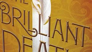 Amy Rose Capetta's 'The Brilliant Death' Mixes Up Fantasy Archetypes