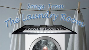 Hewitt Stevens, 'Songs From the Laundry Room'