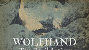 Wolfhand, 'The Devil Arrives'