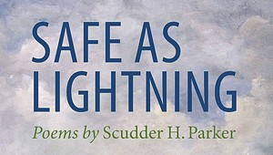 Quick Lit Book Review: 'Safe as Lightning,' by Scudder Parker