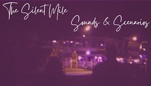 The Silent Mile/Sounds & Scenarios, 'The Silent Mile/Sounds & Scenarios'