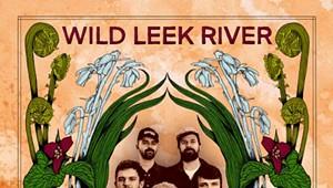Wild Leek River, 'Wild Leek River'