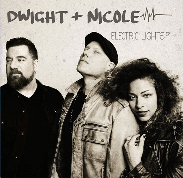 Dwight & Nicole, Electric Lights