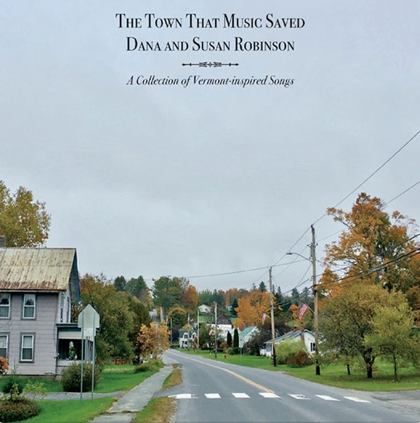 Dana and Susan Robinson, The Town That Music Saved