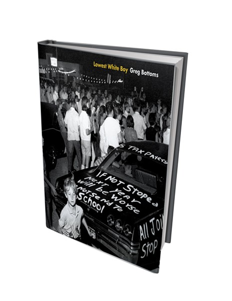 Lowest White Boy by Greg Bottoms, West Virginia University Press, 168 pages. $19.99.