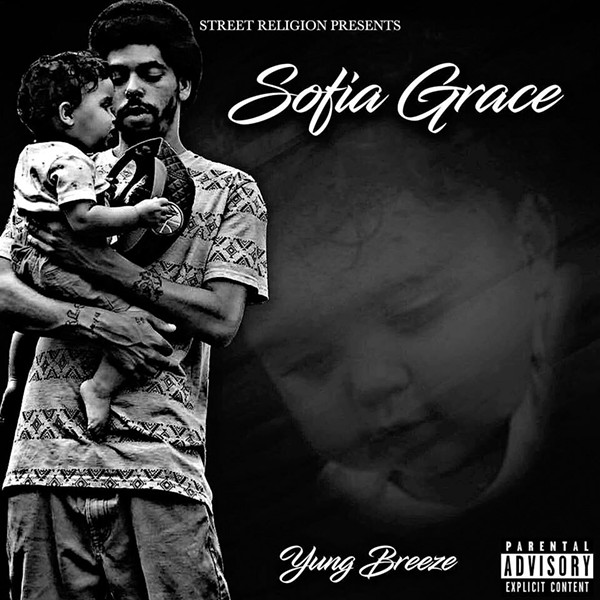 Yung Breeze, Sofia Grace