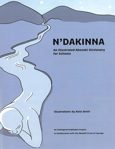 N'Dakinna: An Illustrated Abenaki Dictionary for Schools, 32 pages. $15