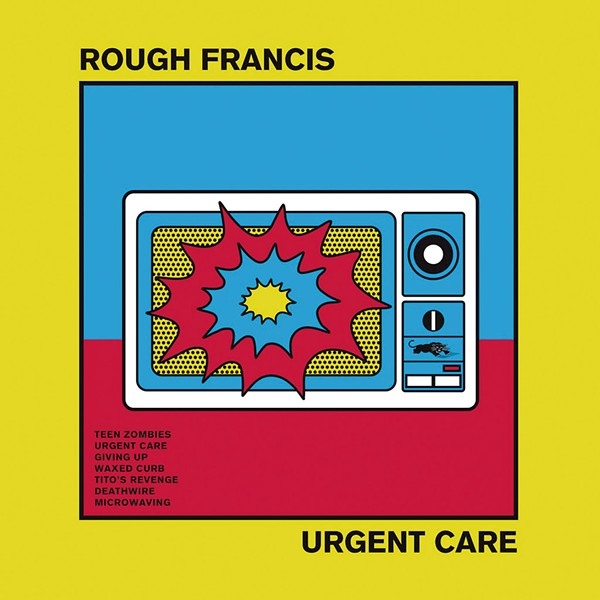 Rough Francis, Urgent Care