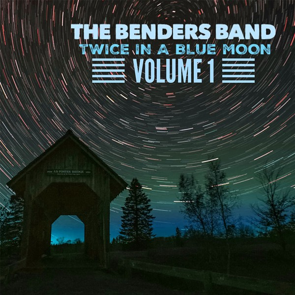 The Benders Band's Twice in a Blue Moon Volume 1 - COURTESY