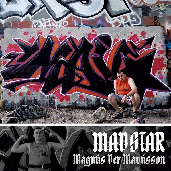 Mavstar, Magnús Ver Mavússon - COURTESY